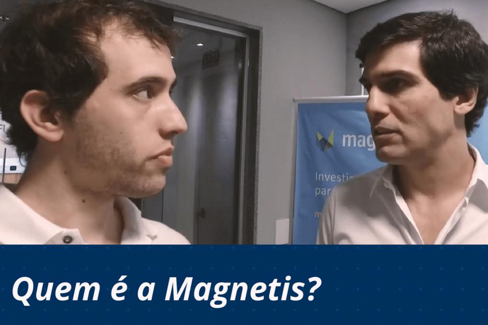 Quem é a Magnetis?