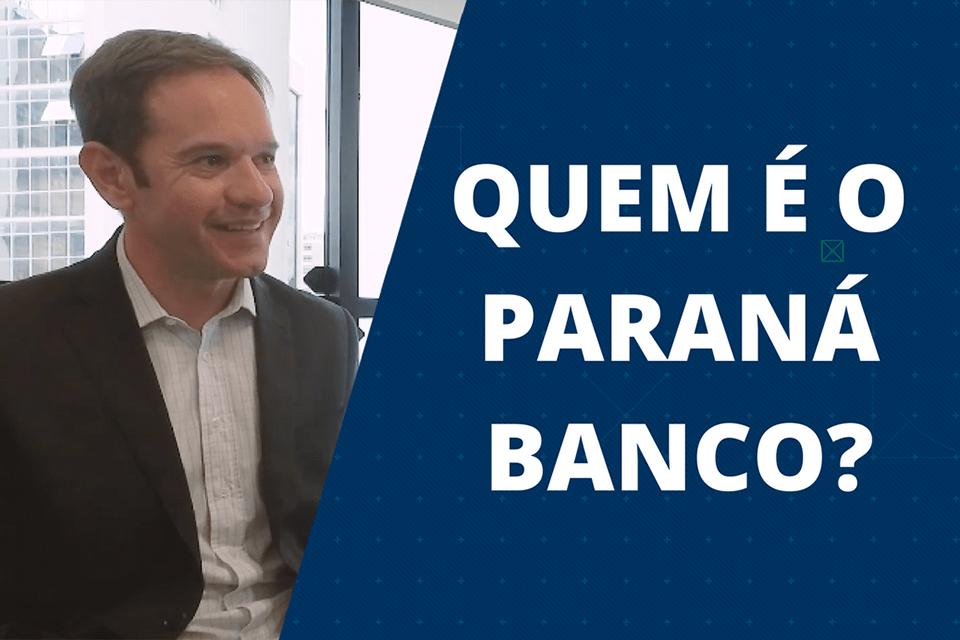 Quem é o Paraná Banco?