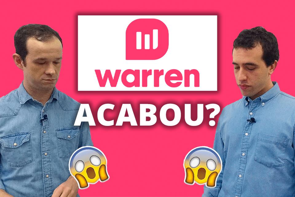 O Warren Investimentos acabou?