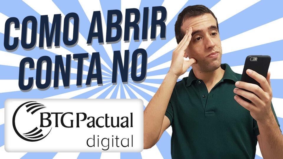 abrir conta no BTG Pactual digital